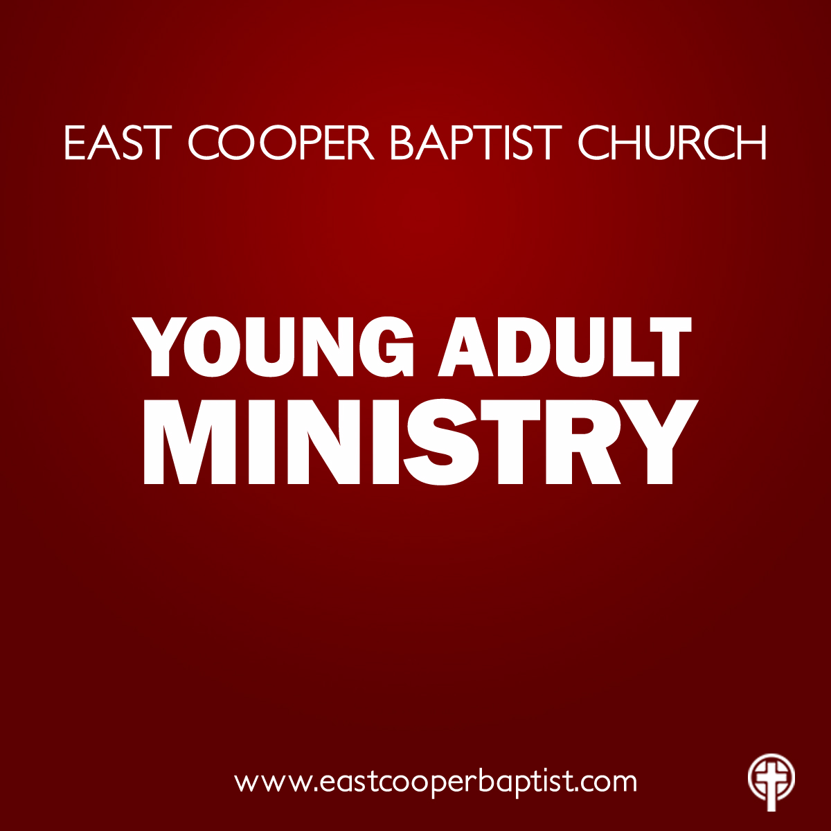 East Cooper Baptist Church - Young Adult Podcast
